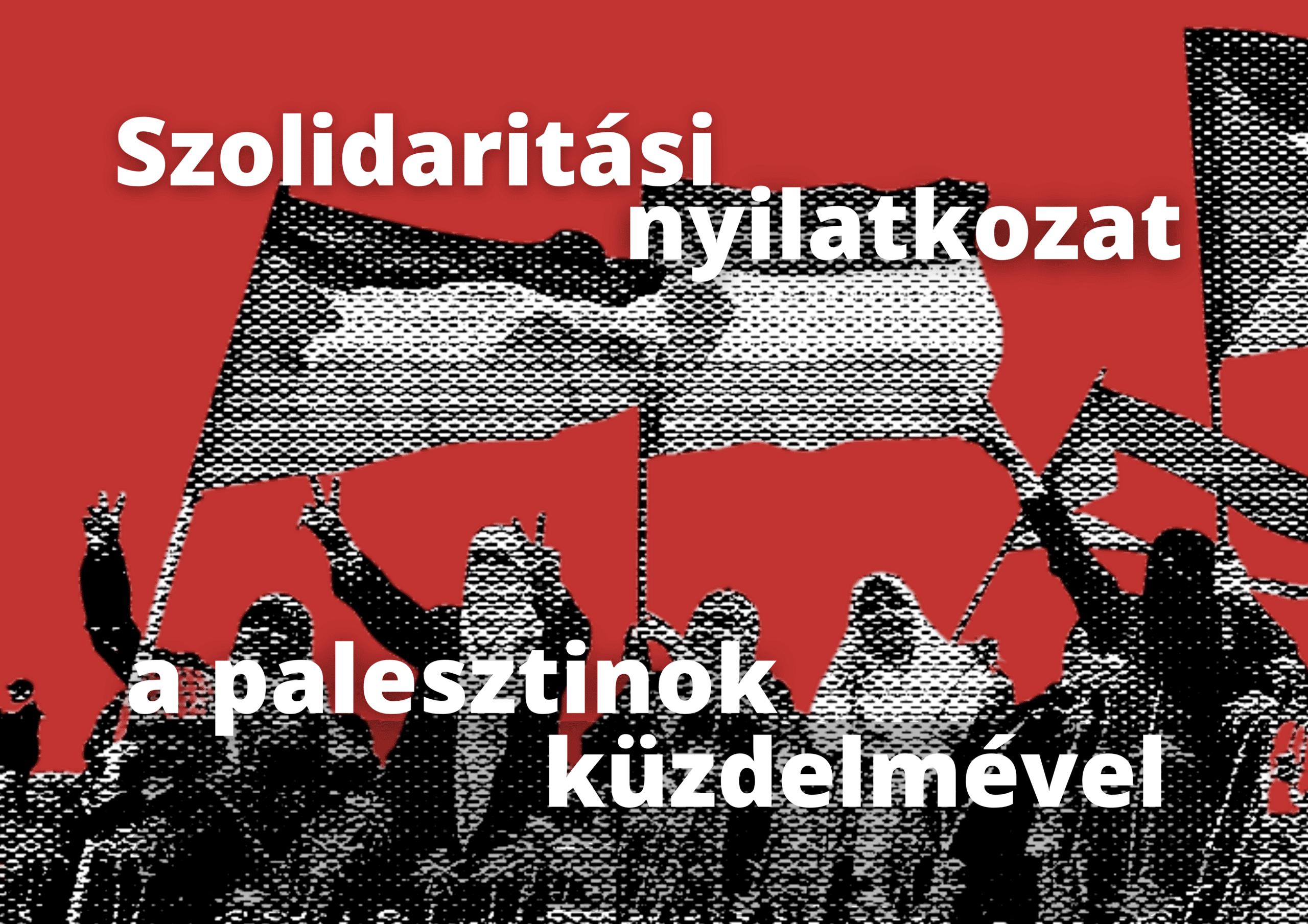 Szolidaritási nyilatkozat a palesztinok küzdelmével